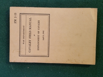 FM 2-15 Cavalry Field Manual, Employment of Cavalry, 1941