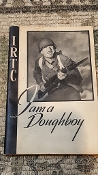 IRTC I am a Doughboy Book - Genuine WWII Book